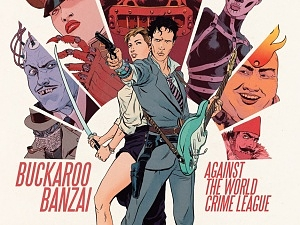 Buckaroo Banzai Against the World Crime League